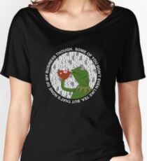 """That's None Of My Business Though"" Women's Relaxed Fit T-Shirt"