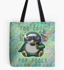 Too Cool for Fools v01 Tote Bag