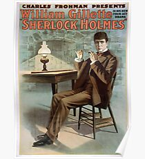 Performing Arts Posters Charles Frohman presents William Gillette in his new four act drama Sherlock Holmes 1344 Poster