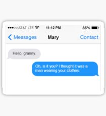 Dowager Texts: Granny burns Mary  Sticker