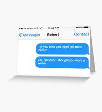 Dowager Texts: Dowager burns Robert  Greeting Card
