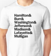 Hamilton - Hamilton & Burr & Washington & Jefferson & Madison & Lafayette & Mulligan | White T-Shirt