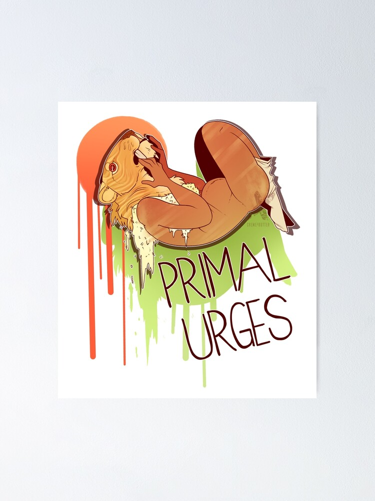Alternate view of Primal Urges Poster