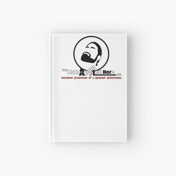 Thomas J Bellezza Make A Right Left Here Hardcover Journal