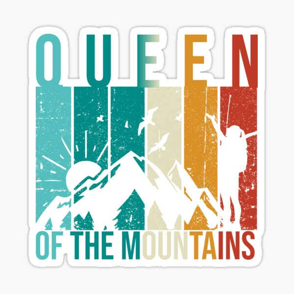 Queen Of The Mountains Sticker