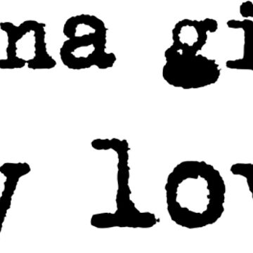 Im Gonna Give You My Love Whole Lotta Love Lyric Text by Sago-Design