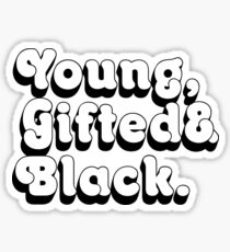 Young, Gifted & Black. Sticker