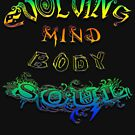 Evolving Mind Body Soul by Leah McNeir
