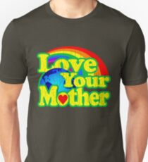 Love Your Mother (Vintage Distressed Design) Unisex T-Shirt