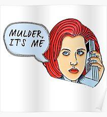 Mulder, It's Me.. Poster