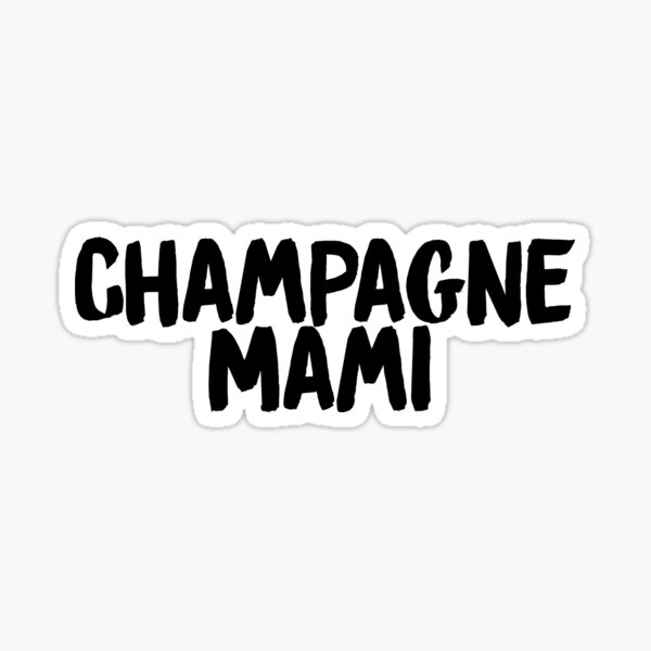 drake champagne mami rihanna  Sticker