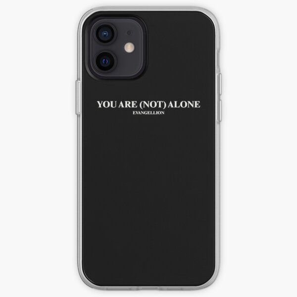 You Are (Not) Alone - Neon Genesis Evangelion (White Text) iPhone Soft Case