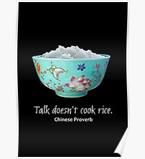 Póster Talk Does not Cook Rice - Proverbio chino
