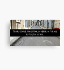 Small World Street Quote Canvas Print