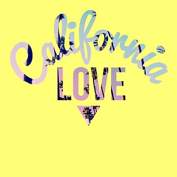 California Love by stoopkidswork