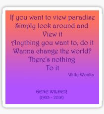 If you want to view paradise - Gene Wilder Sticker