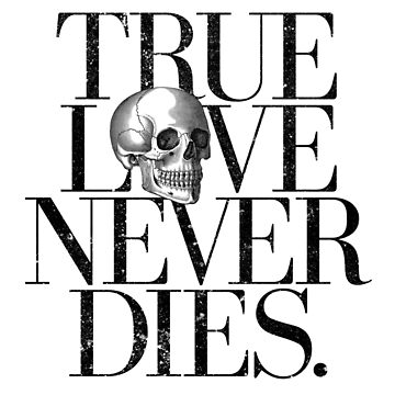 True Love Never Dies. by wolfandbird