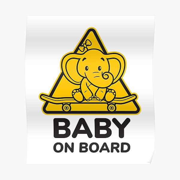 Baby On Board, Baby Elephant On Board, Baby in Car Poster