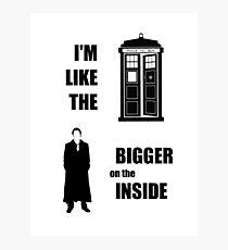 Like the TARDIS - Doctor Who Photographic Print