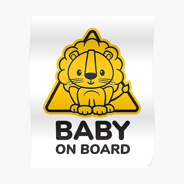 Baby On Board, Baby Lion On Board, Baby in Car Poster