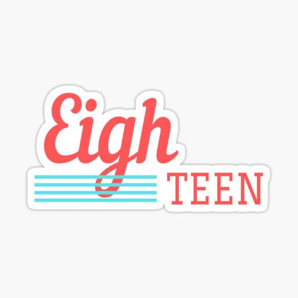 Eighteen Sticker