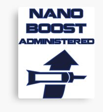 Nano Boost Administered Canvas Print