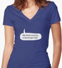 My Headcovering is Downright Sikh Women's Fitted V-Neck T-Shirt