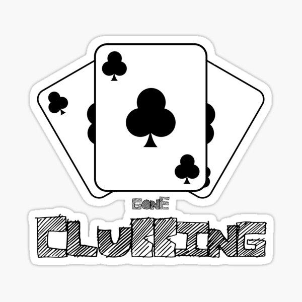 Gone Clubbing Sticker