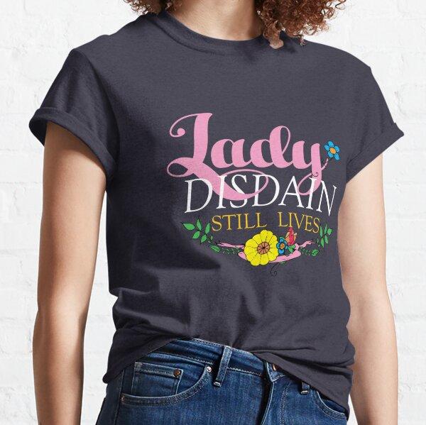 Lady Disdain Classic T-Shirt