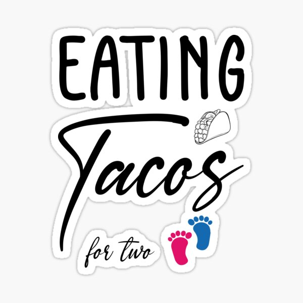 EATING TACOS FOR TWO Sticker
