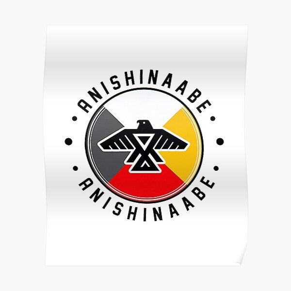 Anishinaabe Anishinaabe Poster