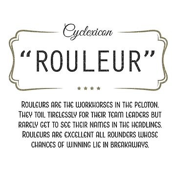 Cyclexicon: Rouleur by kaipehkonen