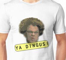 Ya Dingus Unisex T-Shirt