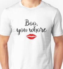 Mean Girls - Boo, you whore T-Shirt