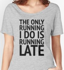 The Only Running  Women's Relaxed Fit T-Shirt