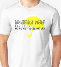 Incredible Story Unisex T-Shirt