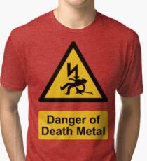 Danger of Death Metal Tri-blend T-Shirt