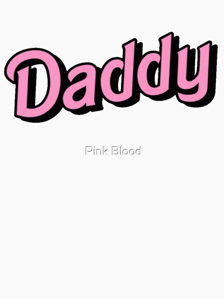 Daddy (pink) | Classic T-Shirt