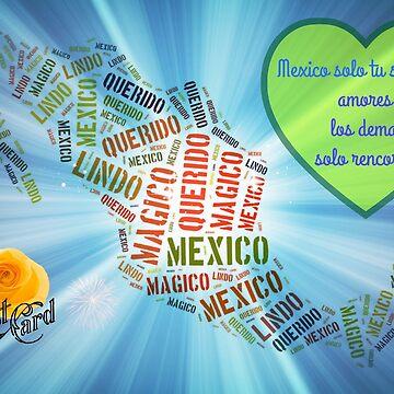 Mexico Magico, Lindo y Querido by maya51