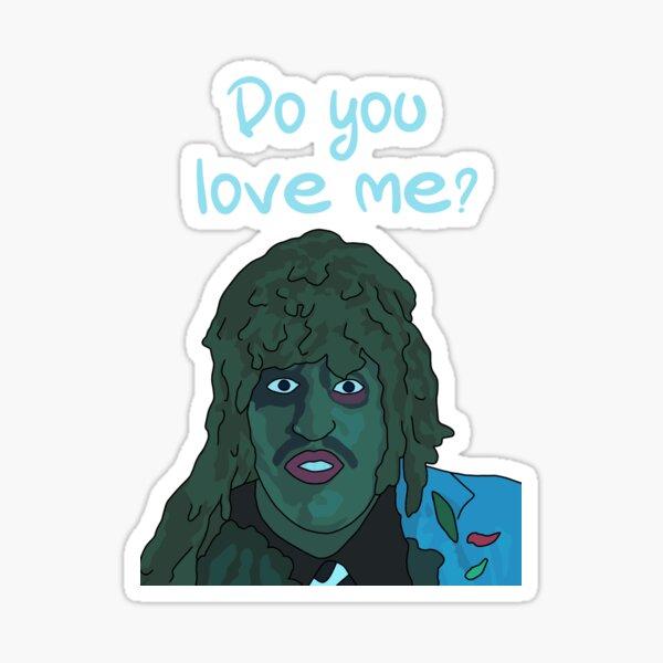 Do You Love Me? Old Gregg, Old Greg Sticker