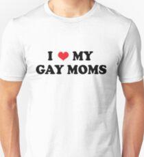 My Gay Moms T-Shirt