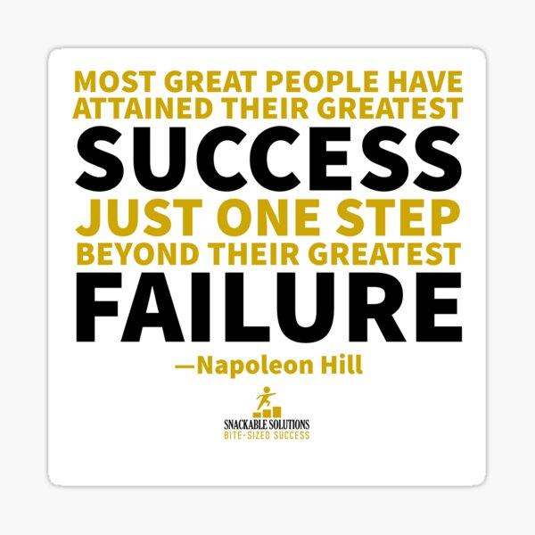 Success & Failure Quote Napoleon Hill Sticker