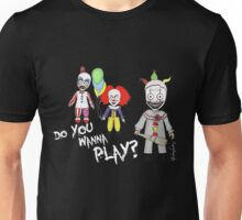 Do You Wanna Play? Unisex T-Shirt