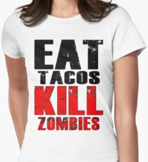 Eat Tacos Kill Zombies Womens Fitted T-Shirt