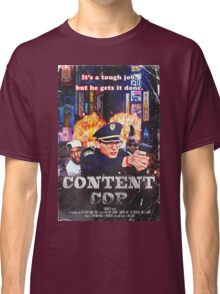 Content Cop - The Movie Classic T-Shirt
