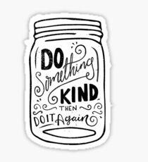 Do Something Kind Sticker