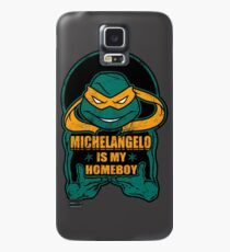 Mike is my Homeboy Case/Skin for Samsung Galaxy