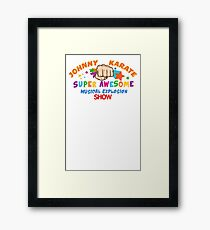 Karate Super Awesome show Framed Print