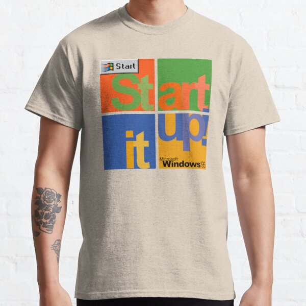 Start It Up! - Microsoft Windows 95 Classic T-Shirt