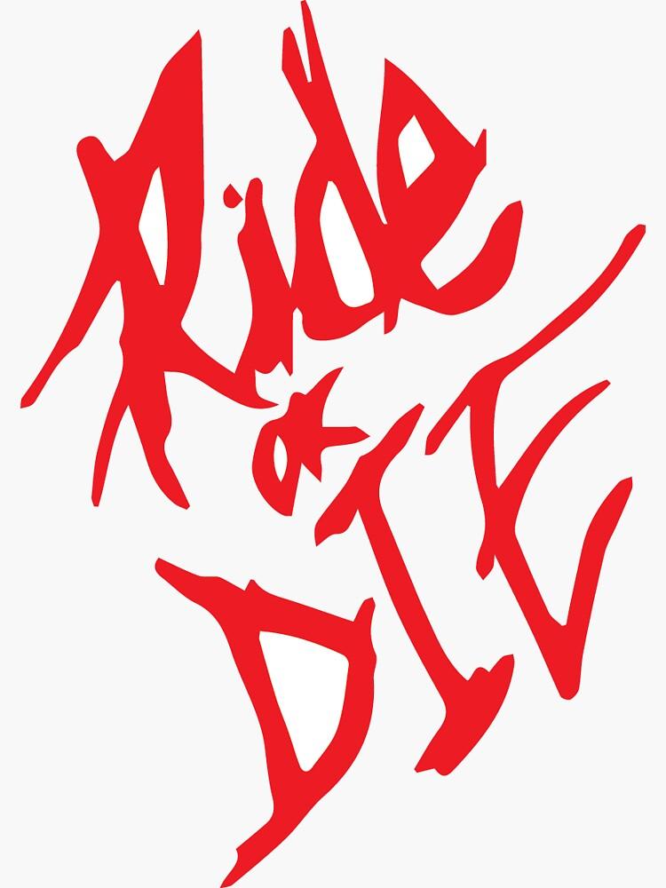 Ride or Die by sti918